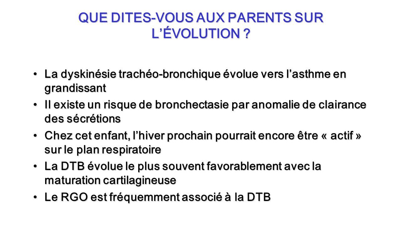 QUE DITES-VOUS AUX PARENTS SUR L'ÉVOLUTION
