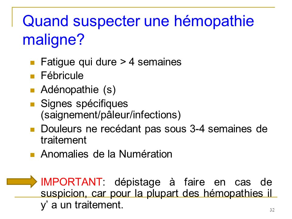 Quand suspecter une hémopathie maligne