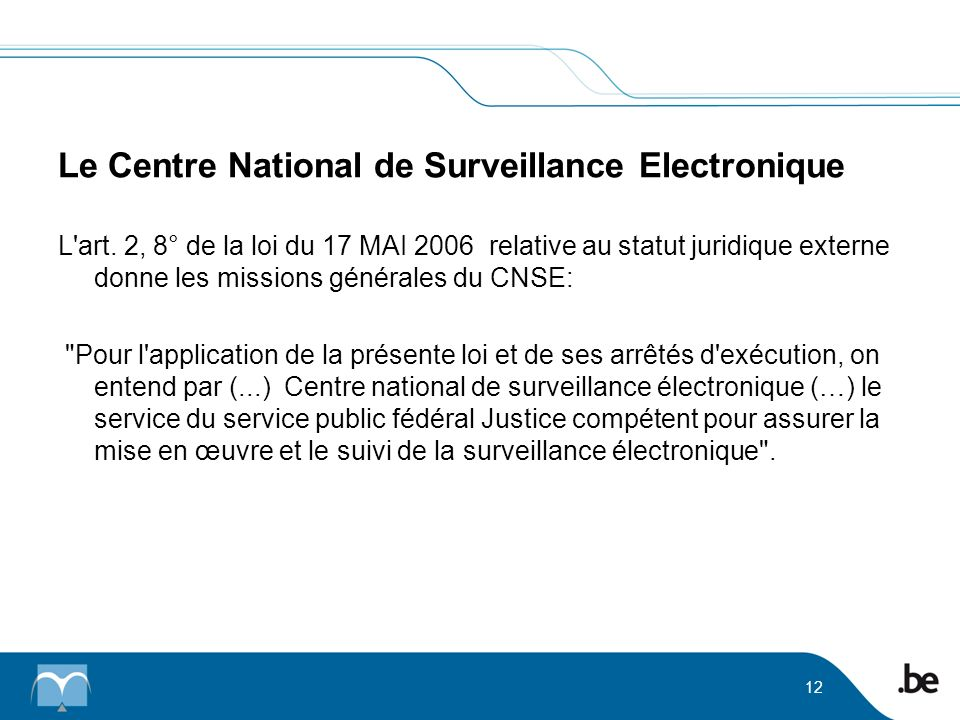 Le Centre National de Surveillance Electronique