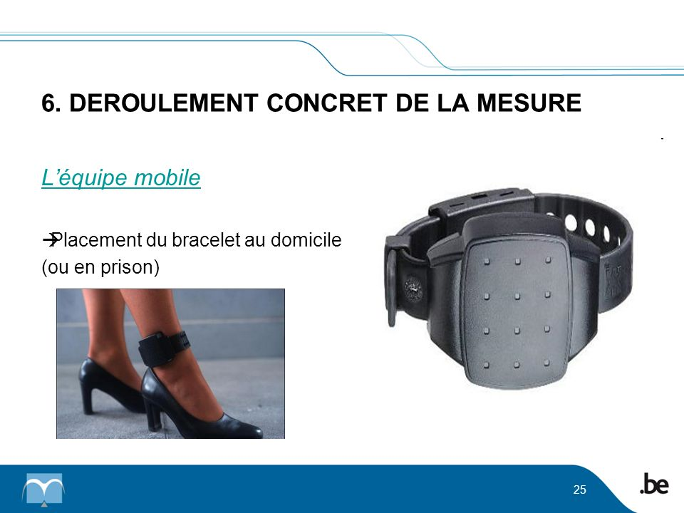 6. DEROULEMENT CONCRET DE LA MESURE