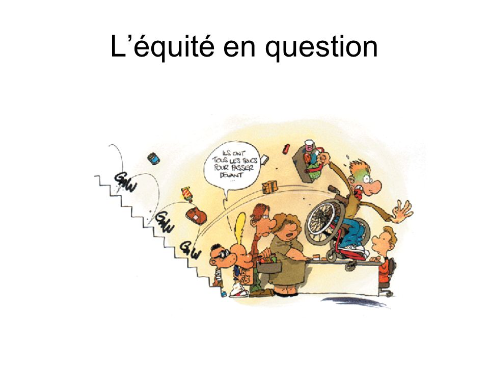 L'équité en question