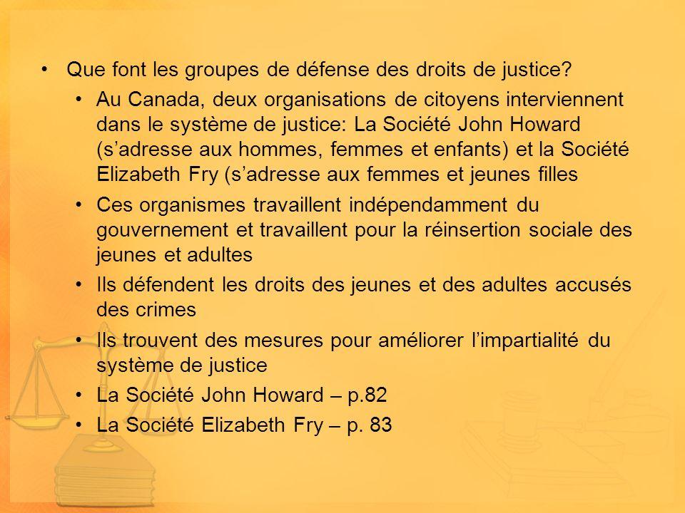 Que font les groupes de défense des droits de justice