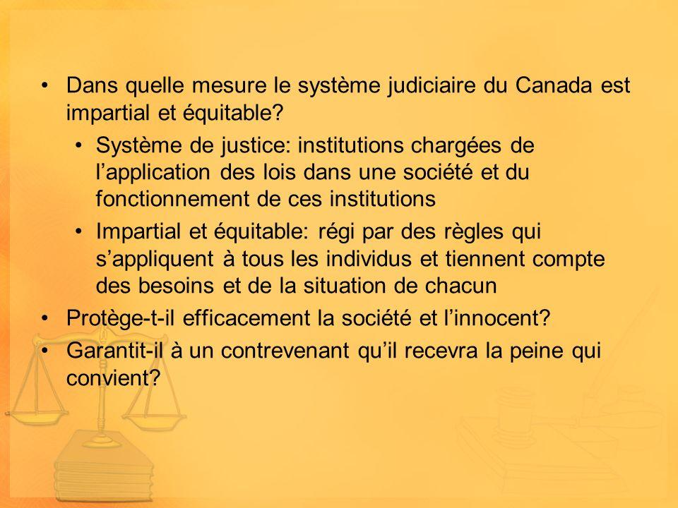 Dans quelle mesure le système judiciaire du Canada est impartial et équitable