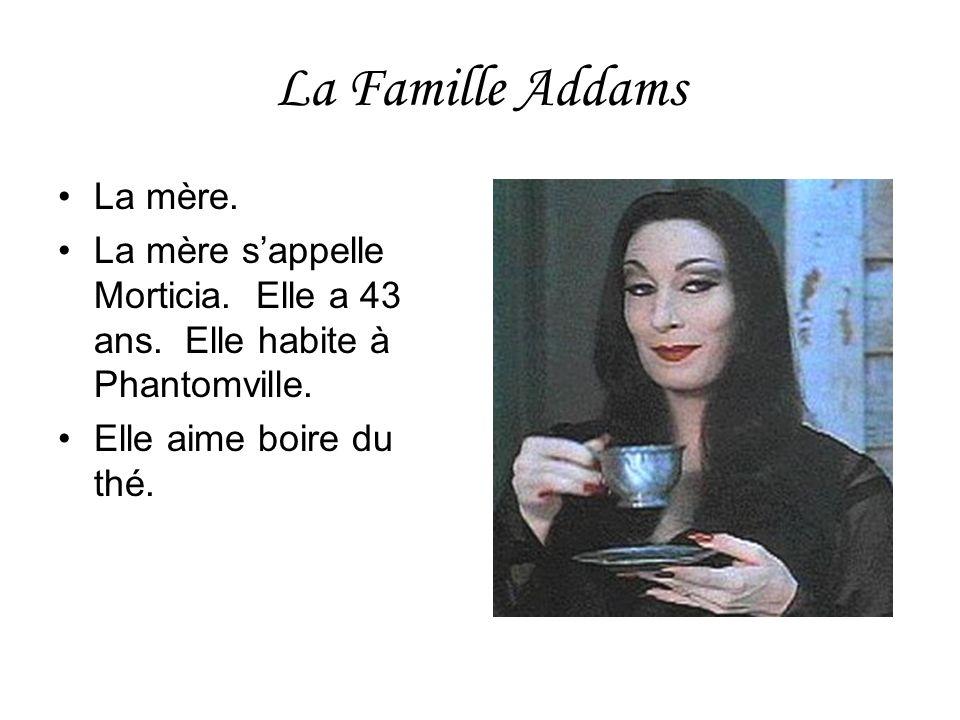 La Famille Addams La mère.