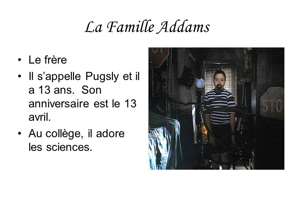La Famille Addams Le frère