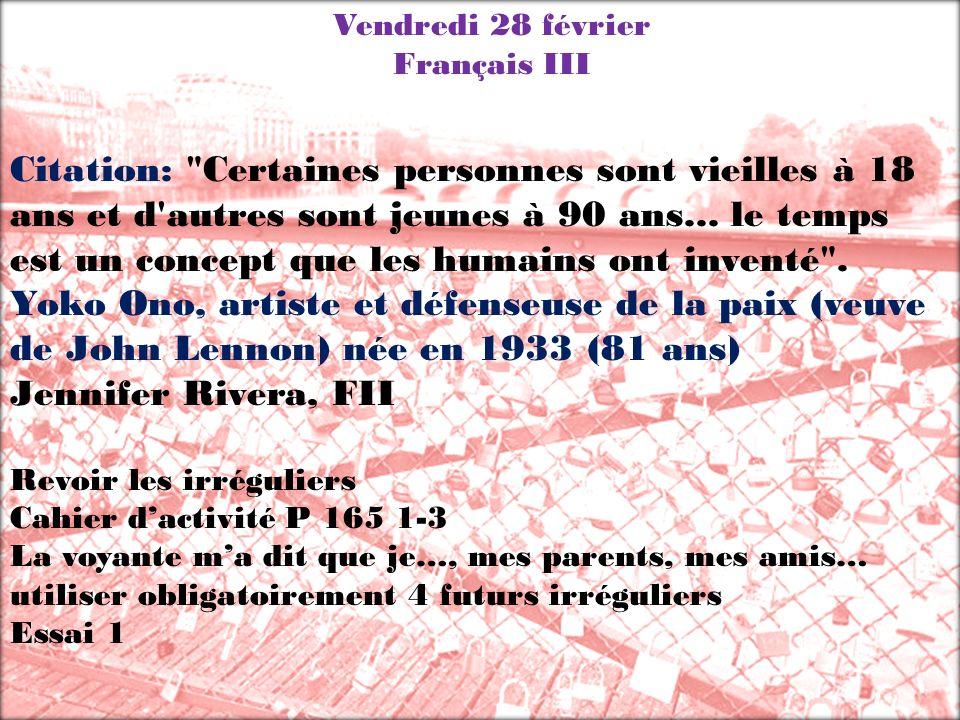 Vendredi 28 février Français III.