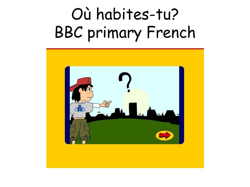 Où habites-tu BBC primary French