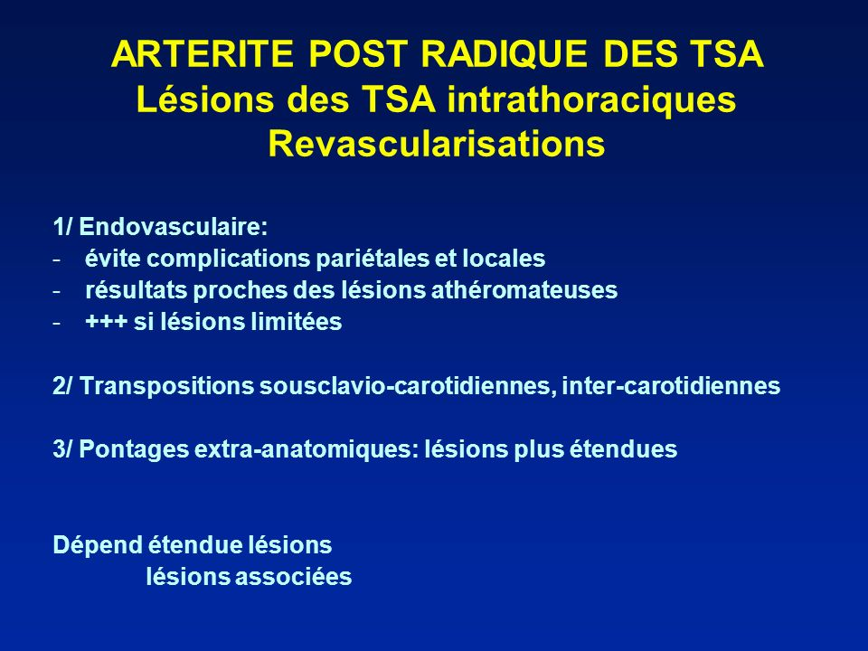 ARTERITE POST RADIQUE DES TSA Lésions des TSA intrathoraciques Revascularisations