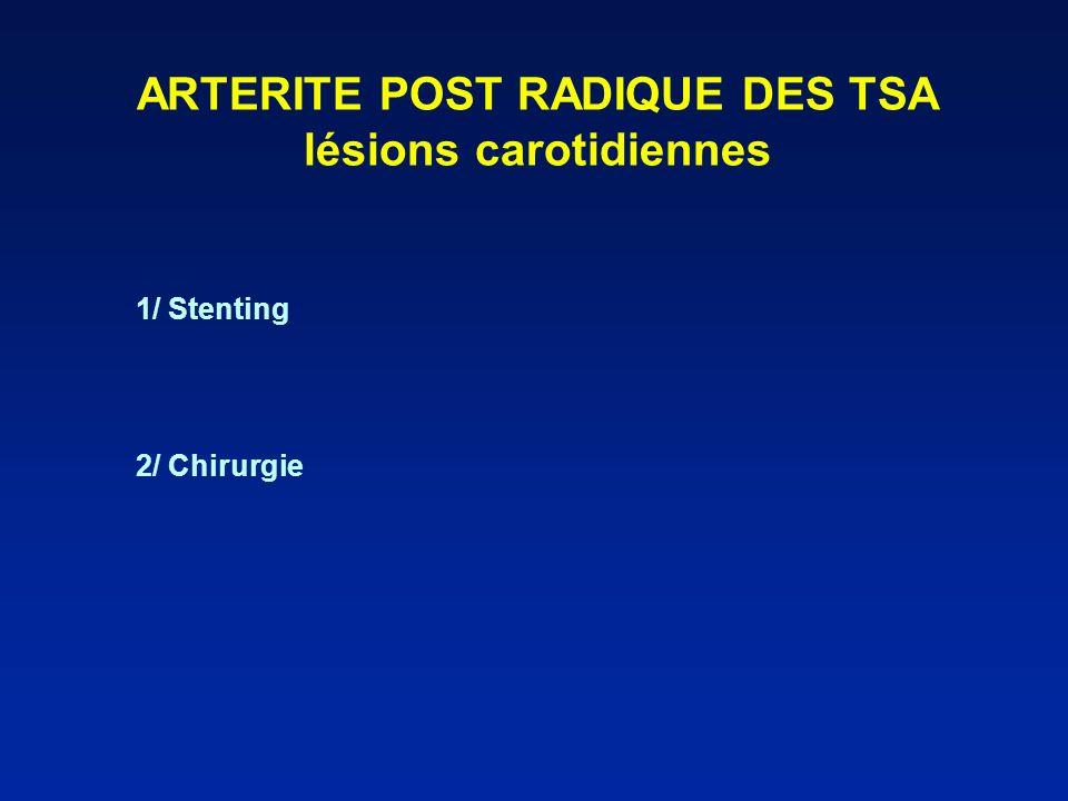 ARTERITE POST RADIQUE DES TSA lésions carotidiennes