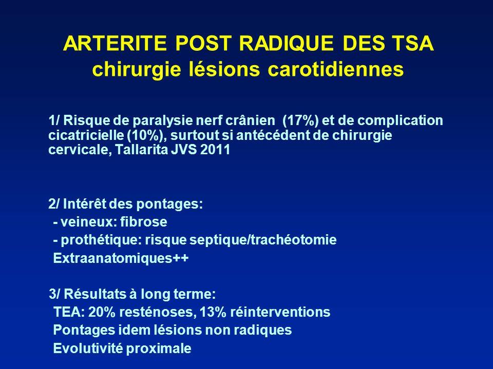 ARTERITE POST RADIQUE DES TSA chirurgie lésions carotidiennes