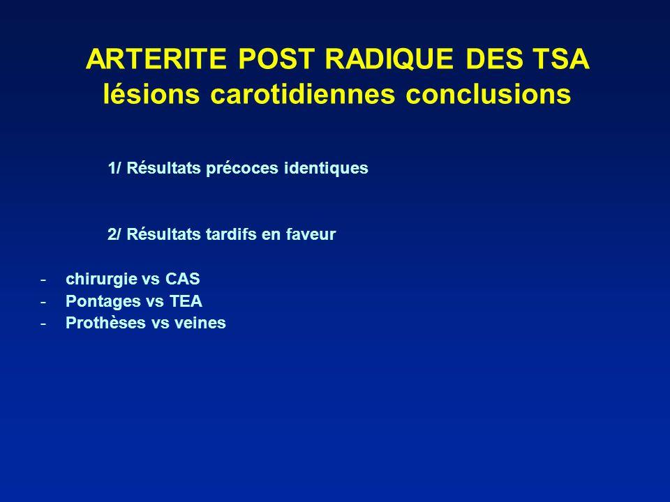 ARTERITE POST RADIQUE DES TSA lésions carotidiennes conclusions