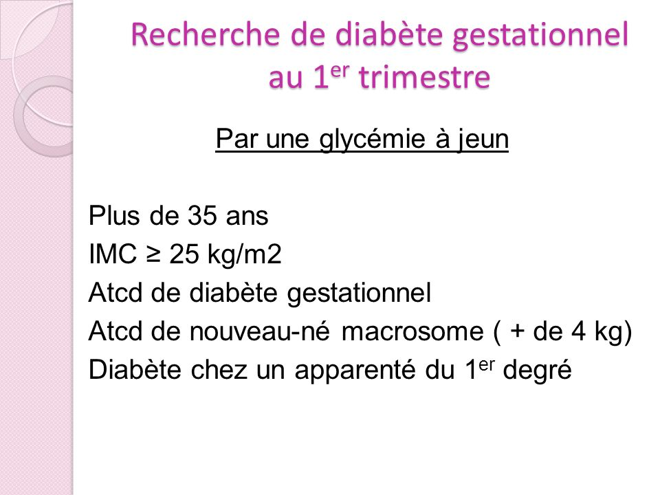 Recherche de diabète gestationnel au 1er trimestre
