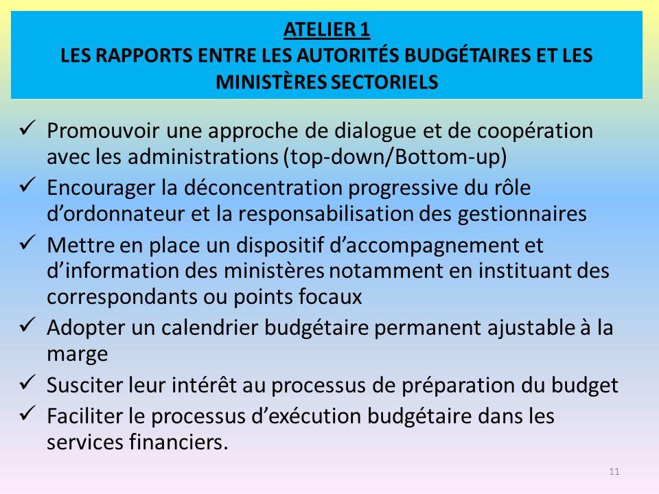 ATELIER 1 LES RAPPORTS ENTRE LES AUTORITÉS BUDGÉTAIRES ET LES MINISTÈRES SECTORIELS