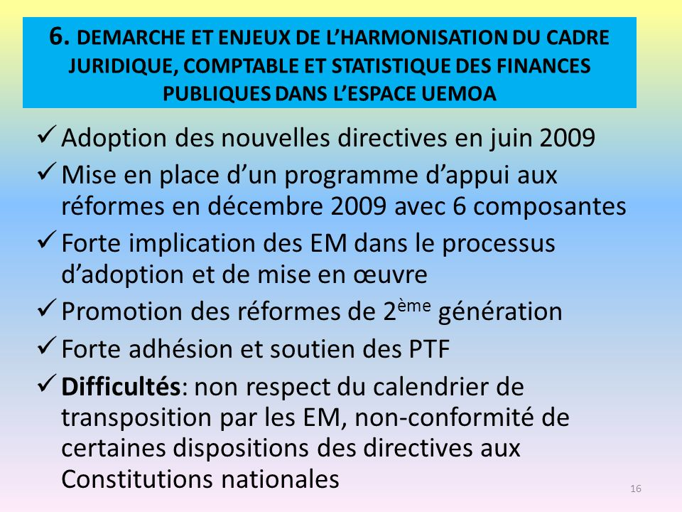 Adoption des nouvelles directives en juin 2009