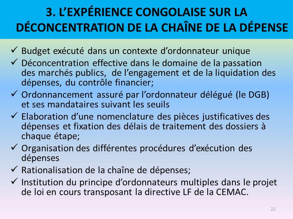 3. L'EXPÉRIENCE CONGOLAISE SUR LA DÉCONCENTRATION DE LA CHAÎNE DE LA DÉPENSE