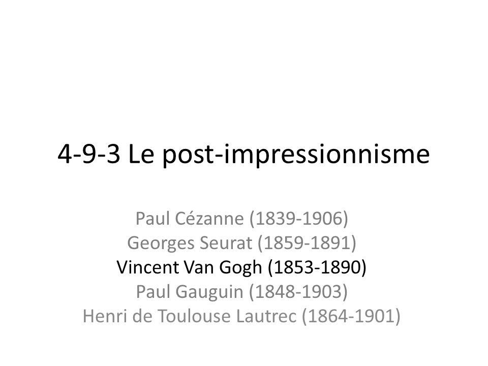 4-9-3 Le post-impressionnisme