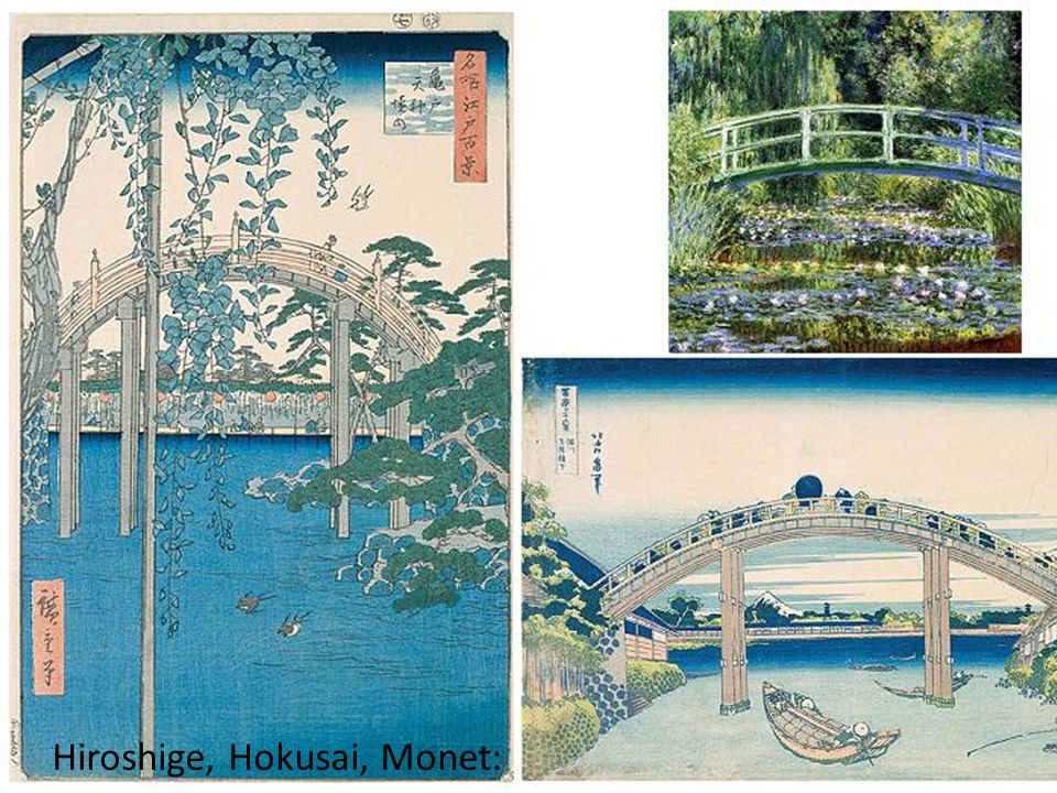 Hiroshige, Hokusai, Monet: