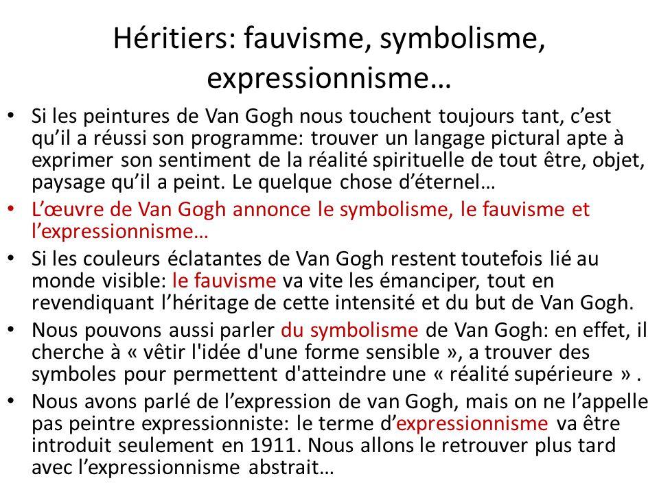 Héritiers: fauvisme, symbolisme, expressionnisme…