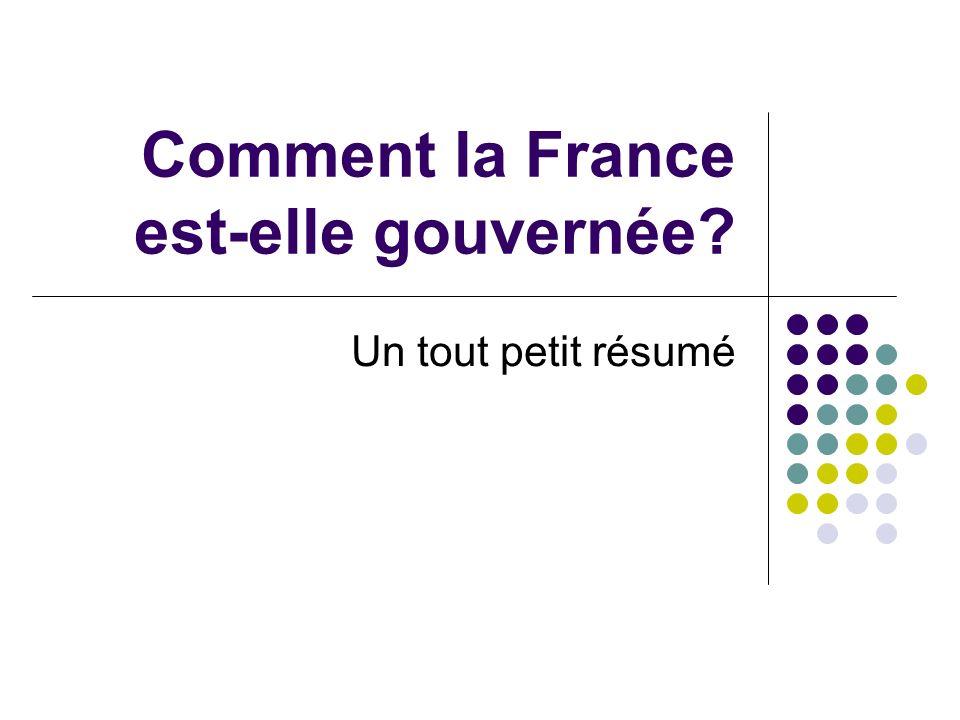 Comment la France est-elle gouvernée
