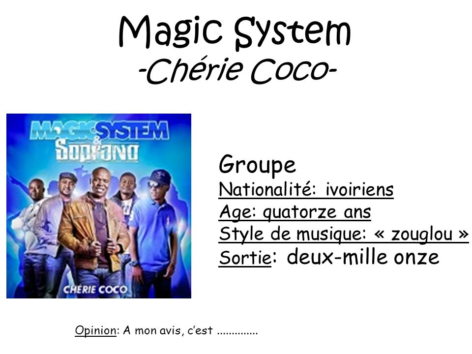 Magic System -Chérie Coco- Groupe Nationalité: ivoiriens