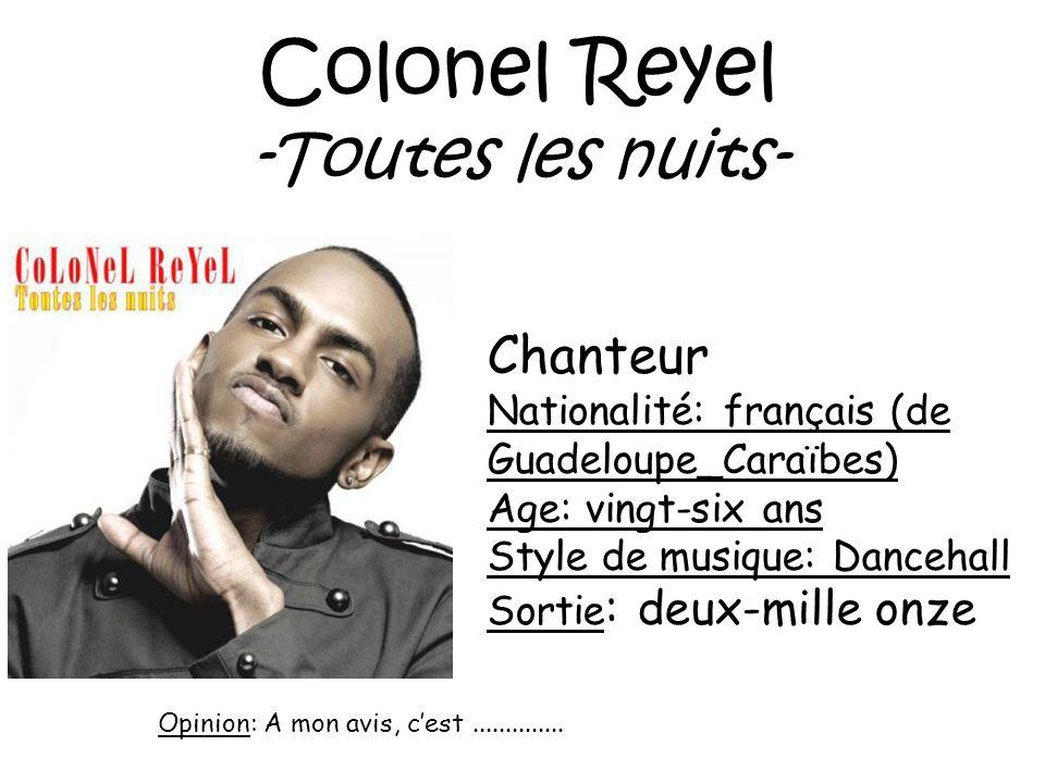 Colonel Reyel -Toutes les nuits- Chanteur