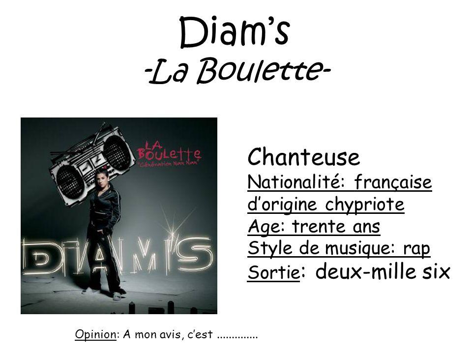 Diam's -La Boulette- Chanteuse