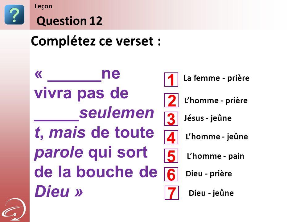Leçon Content Starter Set. Question 12. Complétez ce verset :
