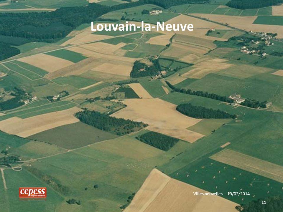 Louvain-la-Neuve Villes nouvelles – 19/02/2014