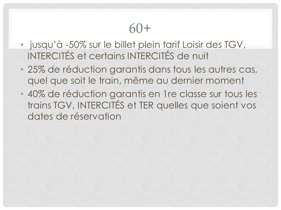 60+ jusqu'à -50% sur le billet plein tarif Loisir des TGV, INTERCITÉS et certains INTERCITÉS de nuit.