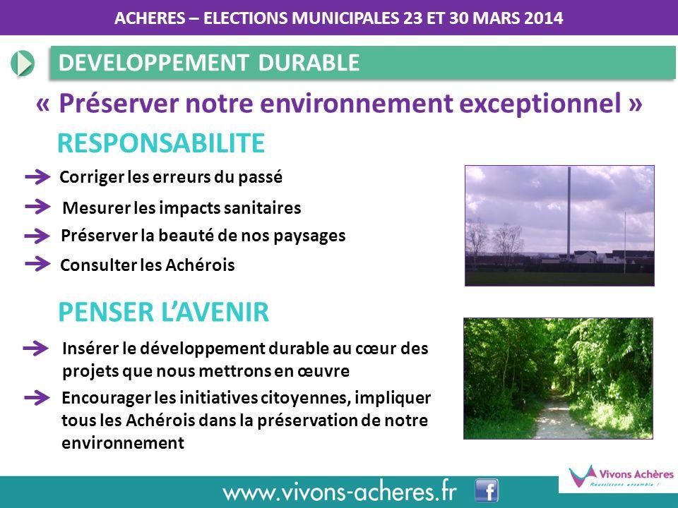 « Préserver notre environnement exceptionnel »