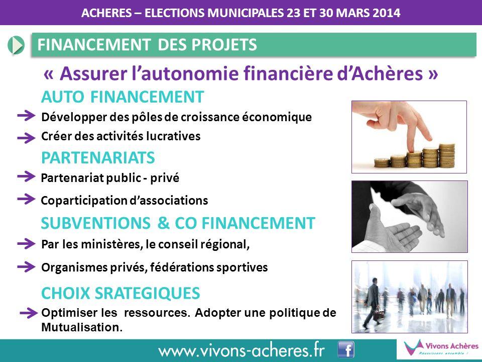 « Assurer l'autonomie financière d'Achères »