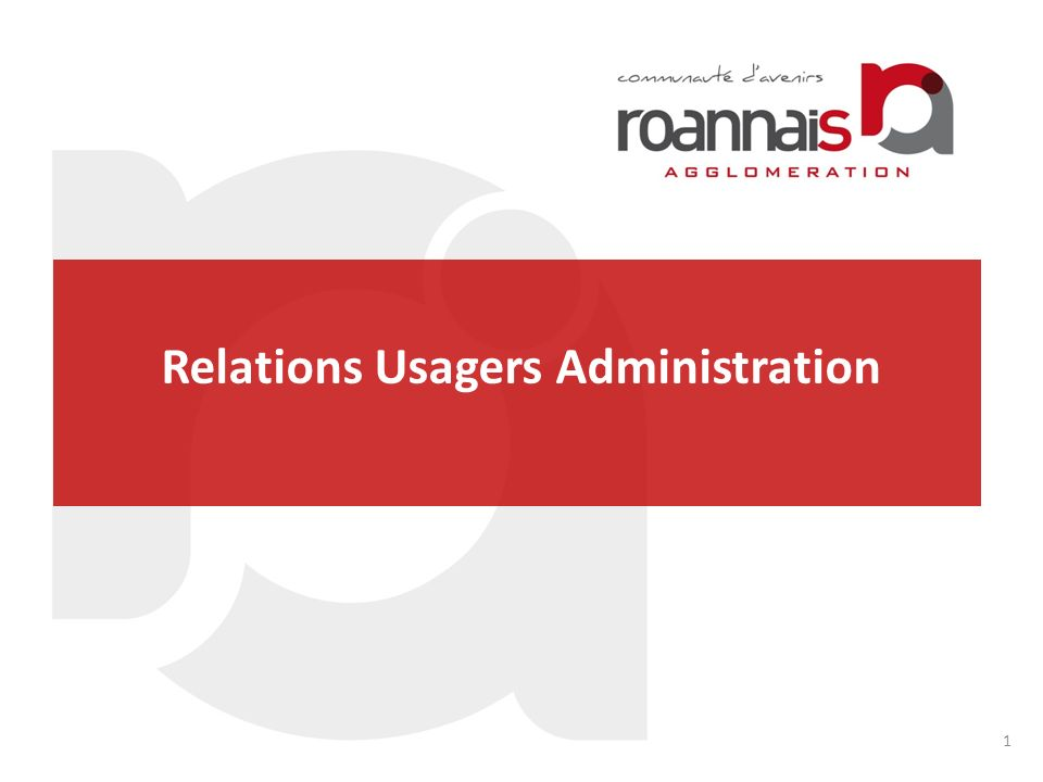 Relations Usagers Administration
