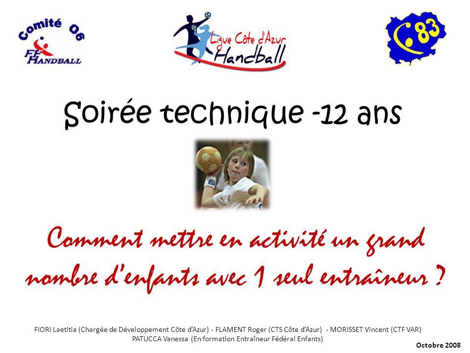 Soirée technique -12 ans Comment mettre en activité un grand nombre d'enfants avec 1 seul entraîneur