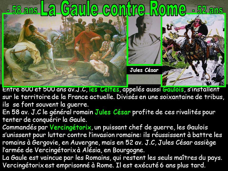 La Gaule contre Rome - 58 ans - 52 ans
