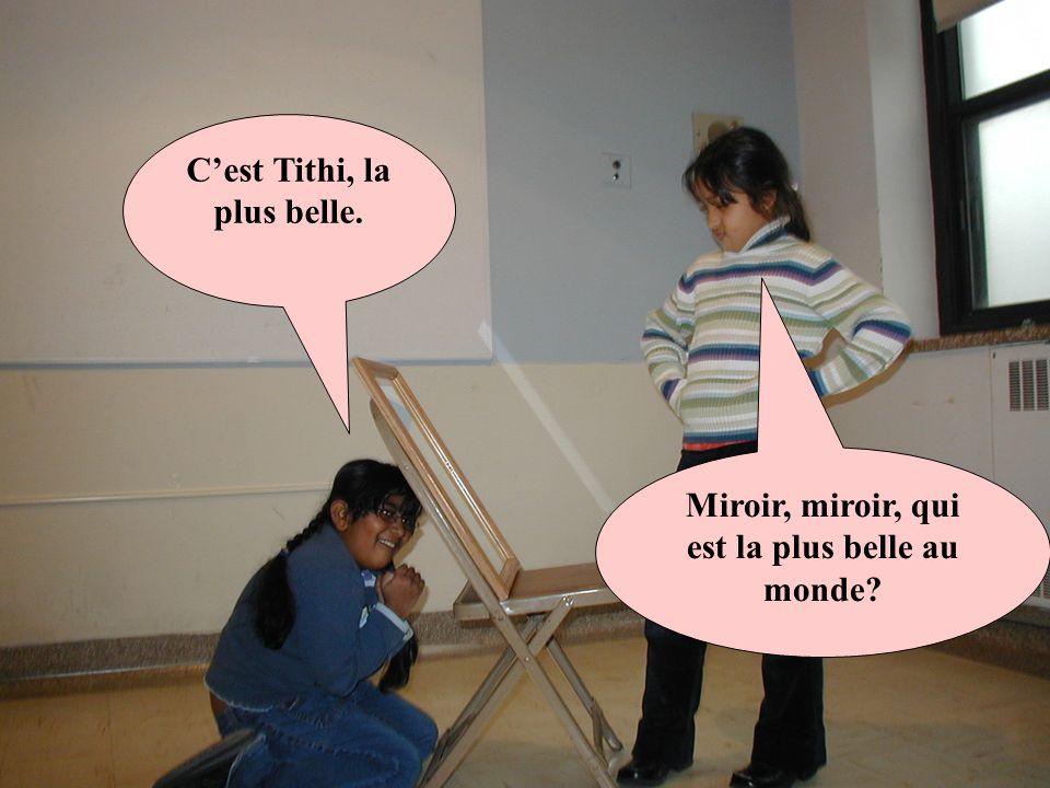 C'est Tithi, la plus belle.