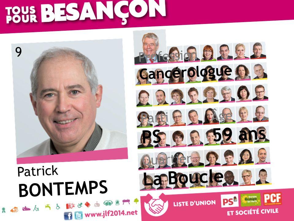 59 ans PS La Boucle BONTEMPS Cancérologue 9 Profession Âge Parti