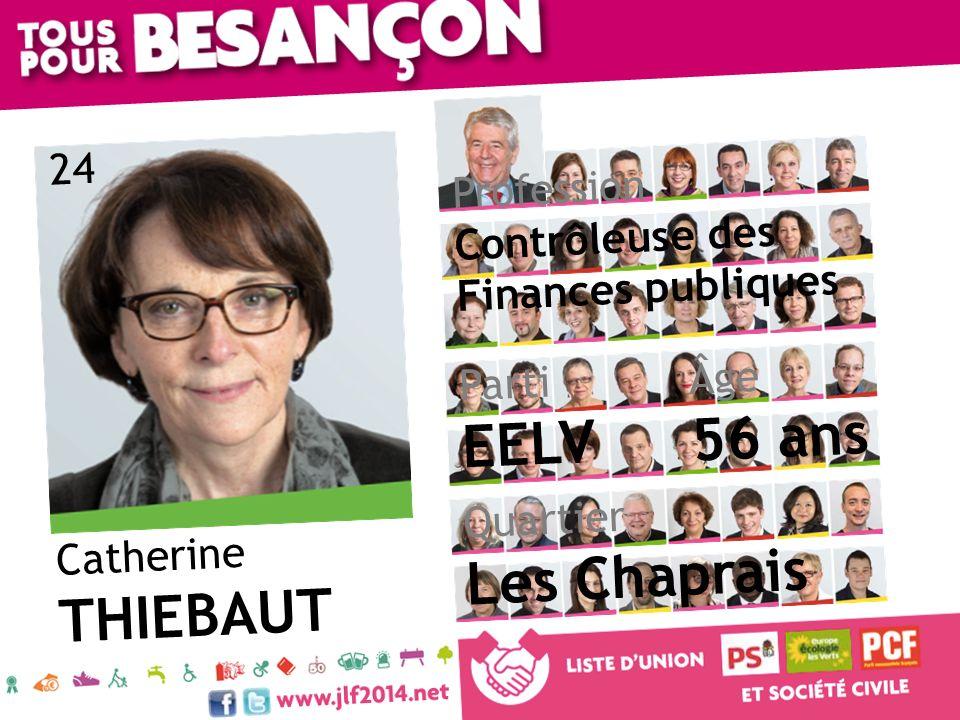 56 ans EELV Les Chaprais THIEBAUT 24 Profession