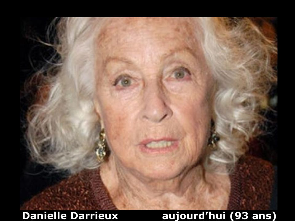Danielle Darrieux aujourd'hui (93 ans)