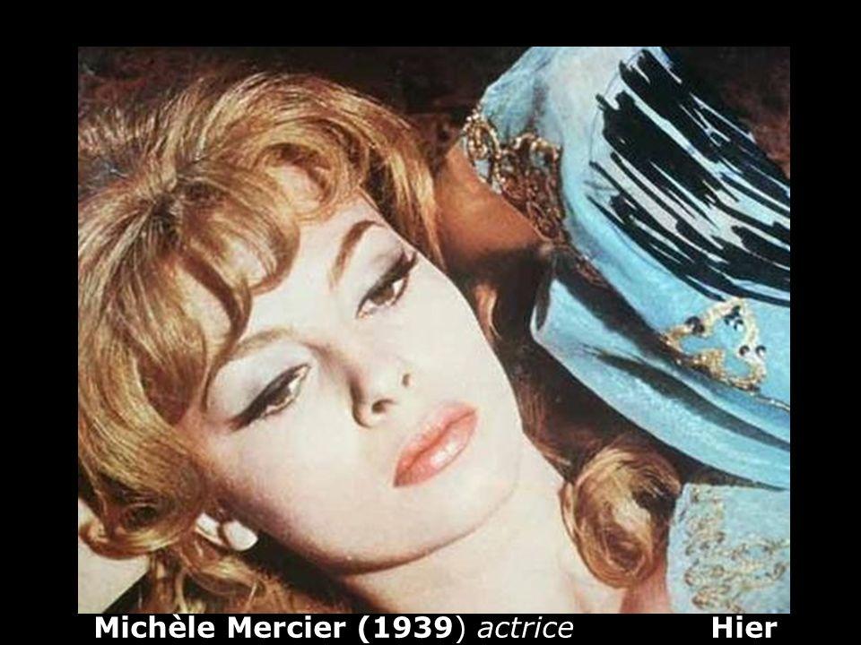 Michèle Mercier (1939) actrice Hier