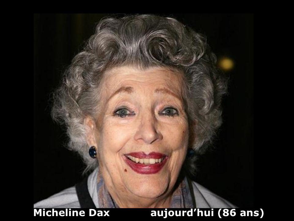 Micheline Dax aujourd'hui (86 ans)