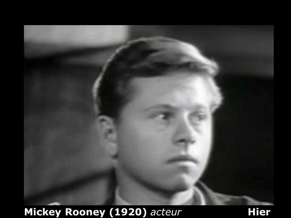 Mickey Rooney (1920) acteur Hier