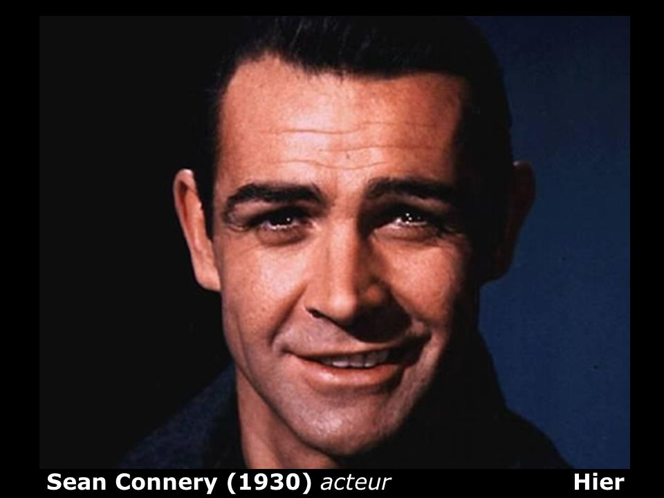 Sean Connery (1930) acteur Hier