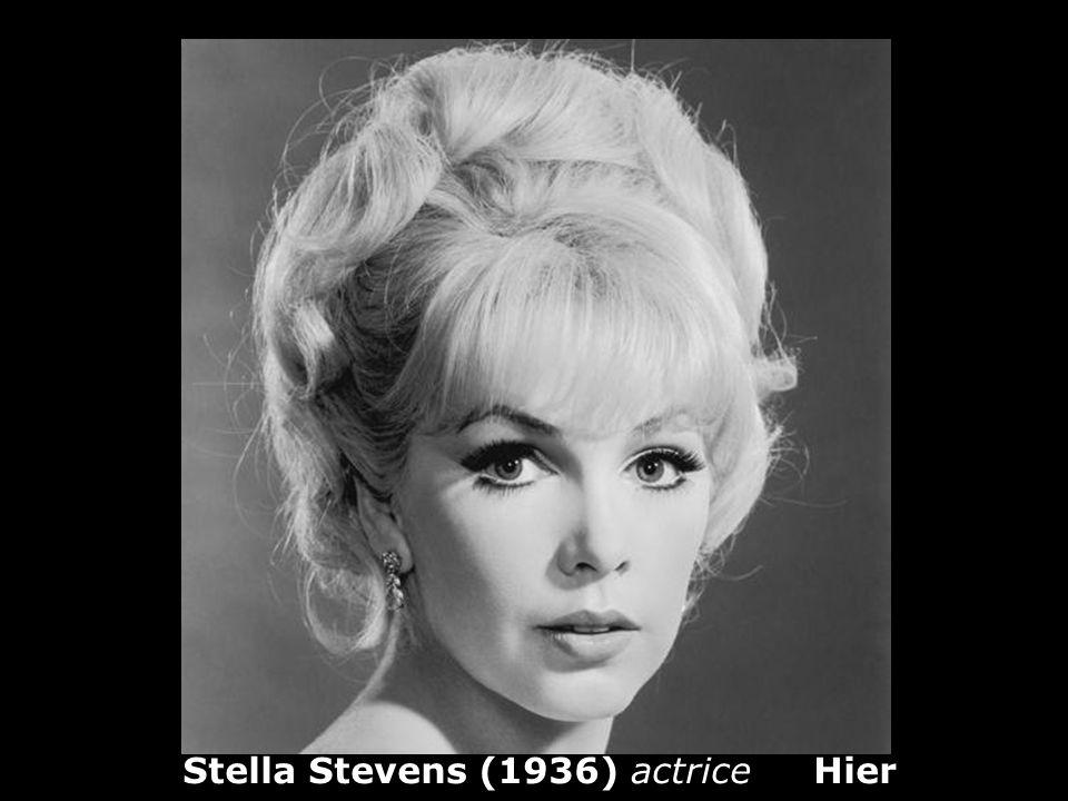 Stella Stevens (1936) actrice Hier