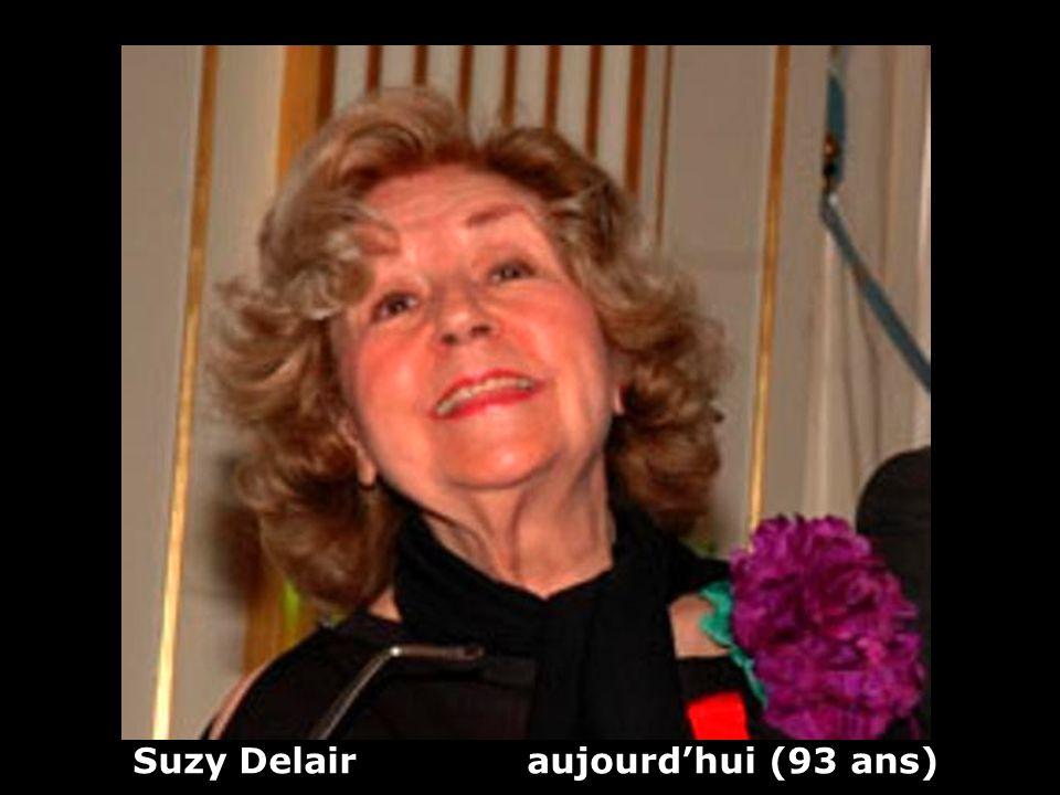 Suzy Delair aujourd'hui (93 ans)