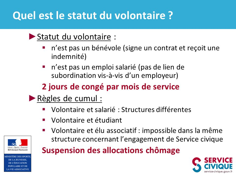 Quel est le statut du volontaire