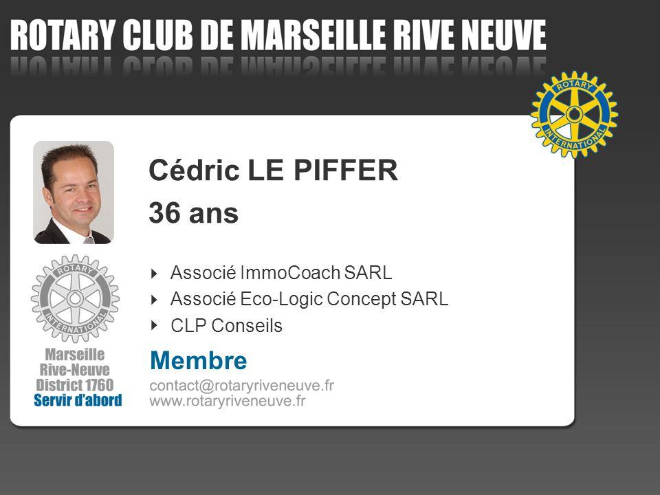 Cédric LE PIFFER 36 ans Membre 4 Associé ImmoCoach SARL
