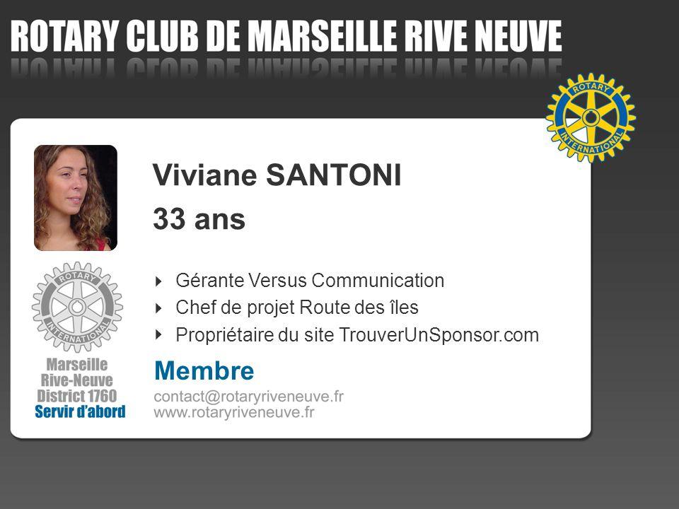 Viviane SANTONI 33 ans Membre 4 Gérante Versus Communication