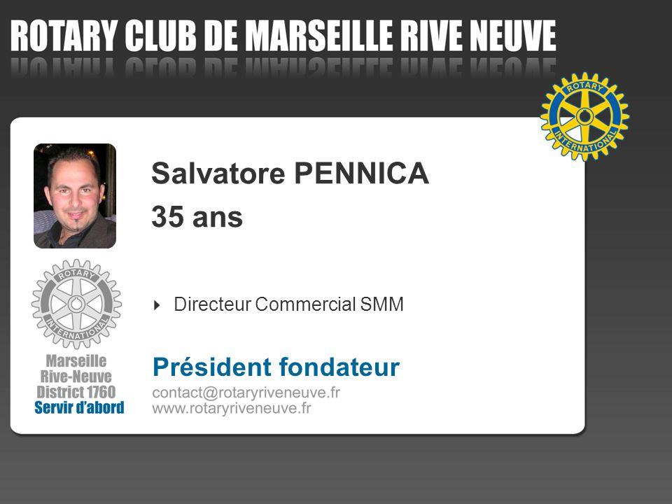 Salvatore PENNICA 35 ans Président fondateur Directeur Commercial SMM