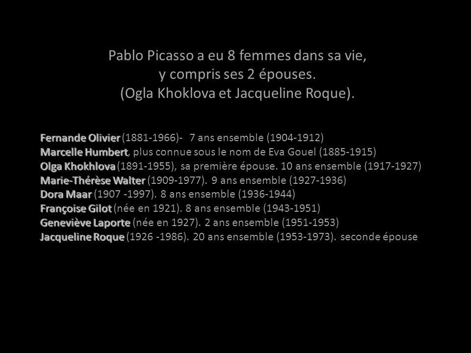 Pablo Picasso a eu 8 femmes dans sa vie, y compris ses 2 épouses.