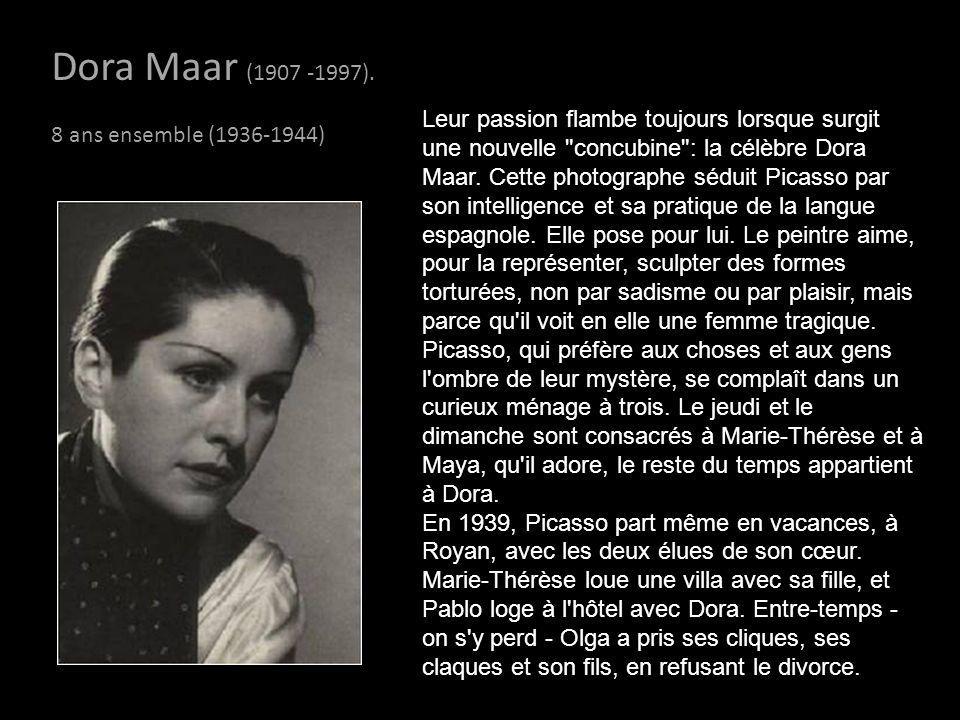 Dora Maar (1907 -1997). 8 ans ensemble (1936-1944)